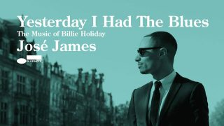 Jose James Album Cover - Yesterday I Had The Blues - Billie Holiday